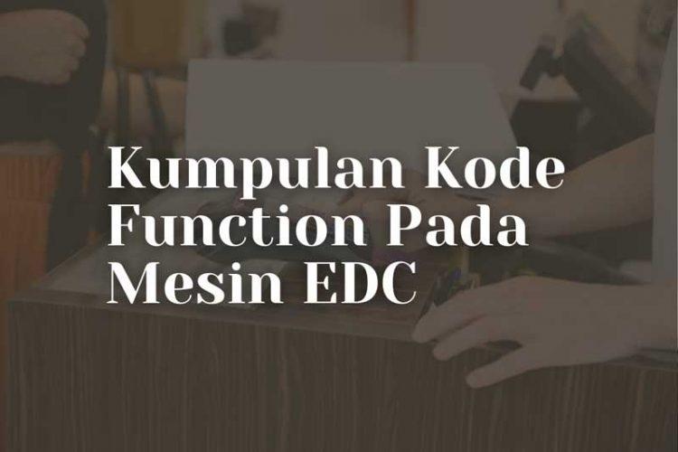 Kode Function Mesin EDC